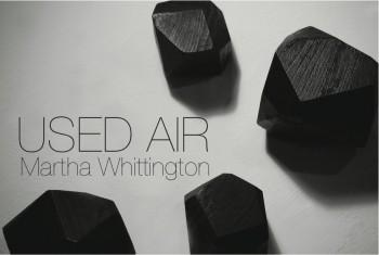 Used Air by Martha Whittington
